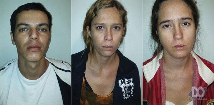 Ecrivânio, a cunhada Bruna e a companheira Jane, todos presos em flagrante